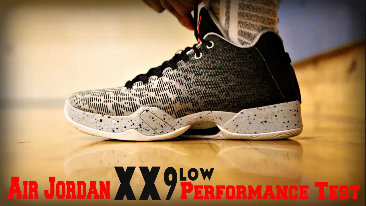 huge discount 27e82 9801f Air Jordan XX9 Low Performance Test