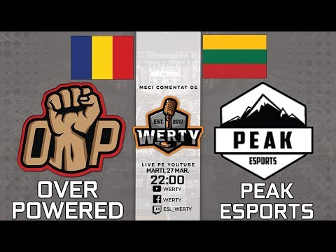 (RO CS:GO) OVERPOWERED (RO) vs. PEAK eSPORTS (LIT) - OVERTIM