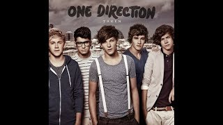 One Direction - Taken (Lyrics and pictures)