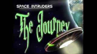 Space Intruders - The Journey (Area 51 Radioactive Mix)
