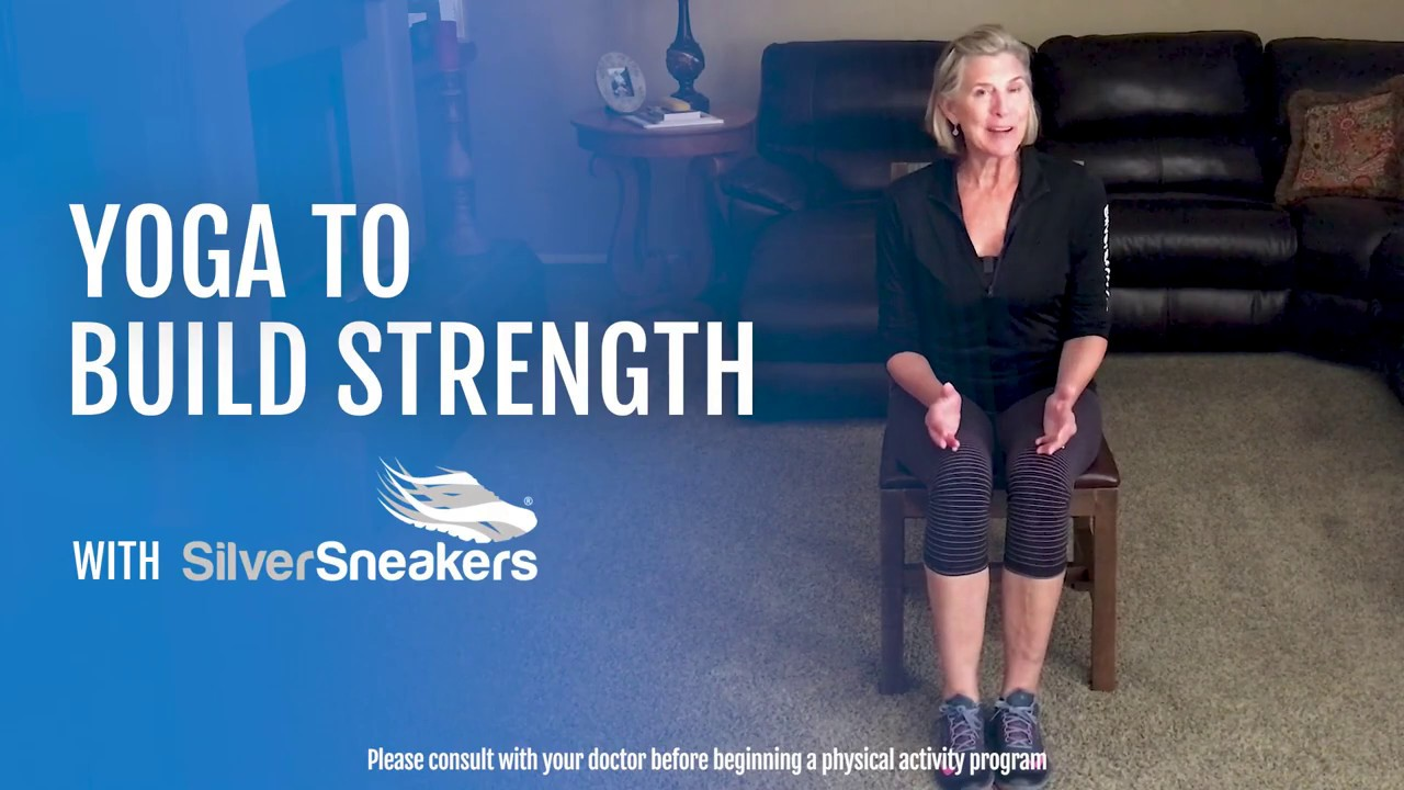 SilverSneakers: Yoga To Build Strength