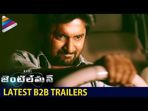 Nani Gentleman Telugu Movie | Back To Back Trailers | Nani | Surabhi | Nivetha | Telugu Filmnagar