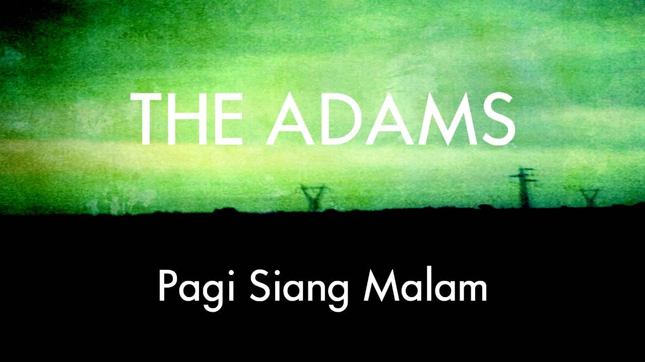 the-adams-pagi-siang-malam-musik-indie