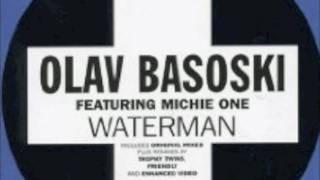 OLAV BASOSKI - WATERMAN (original)