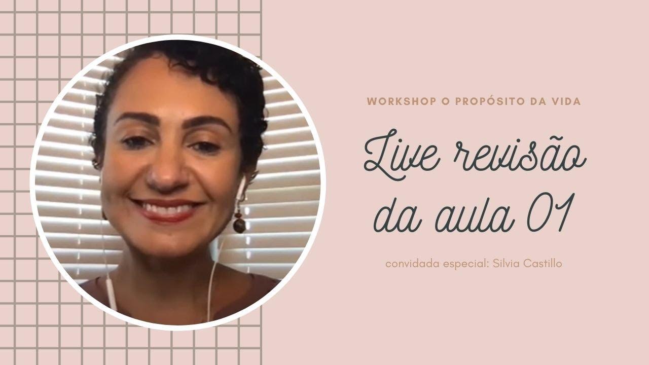 LIVE DE REVISÃO DA AULA 01 - WORKSHOP O PROPÓSITO DA VIDA