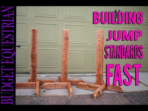 How To Build Horse Jump Standards Fast | Budget Equestrian