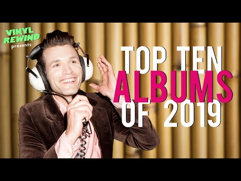 Top 10 Albums of 2019 | Vinyl Rewind