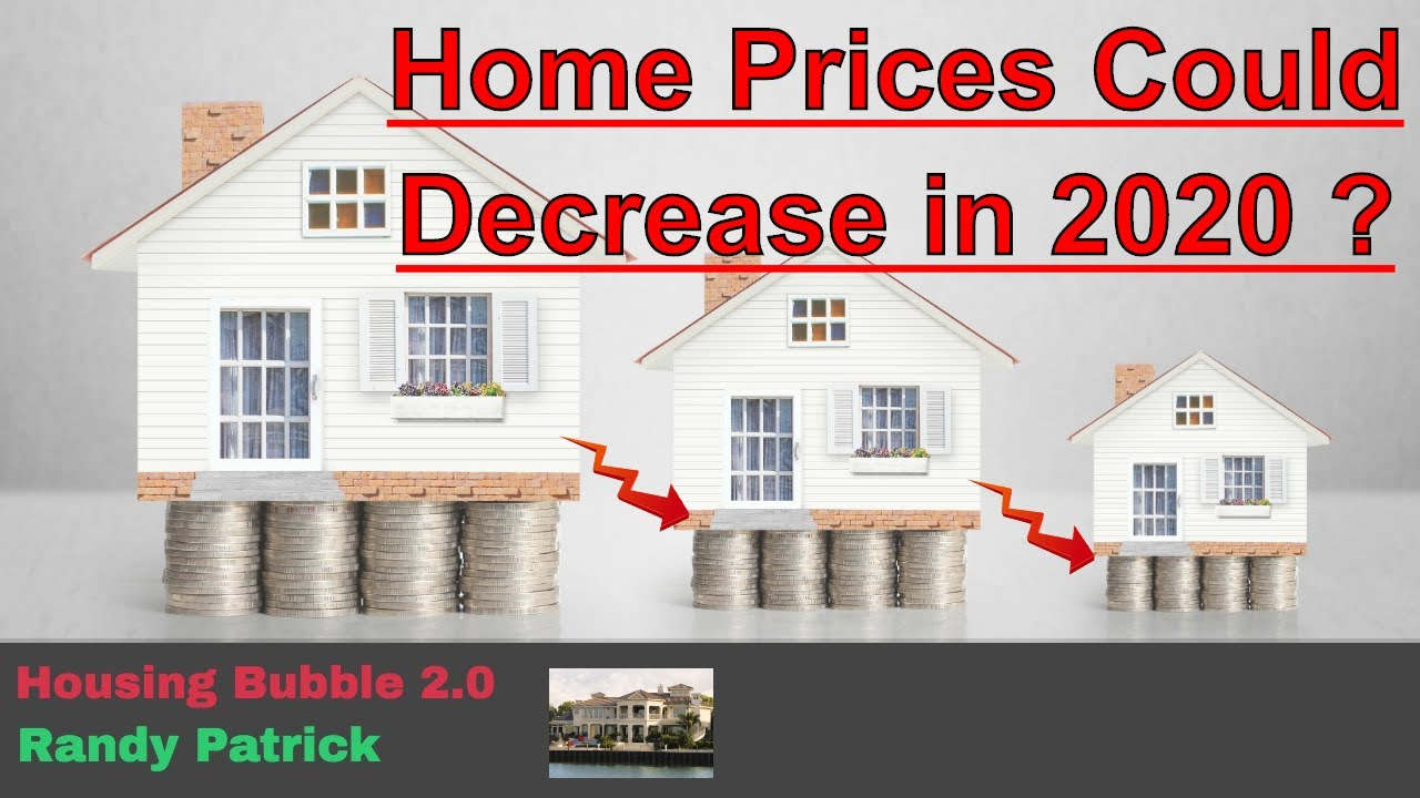 Home Prices 2020.Housing Bubble 2 0 Home Prices Could Decrease In 2020 First Bold Prediction