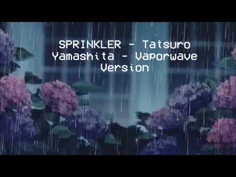 Sprinkler - Tatsuro Yamashita - Vaporwave Version