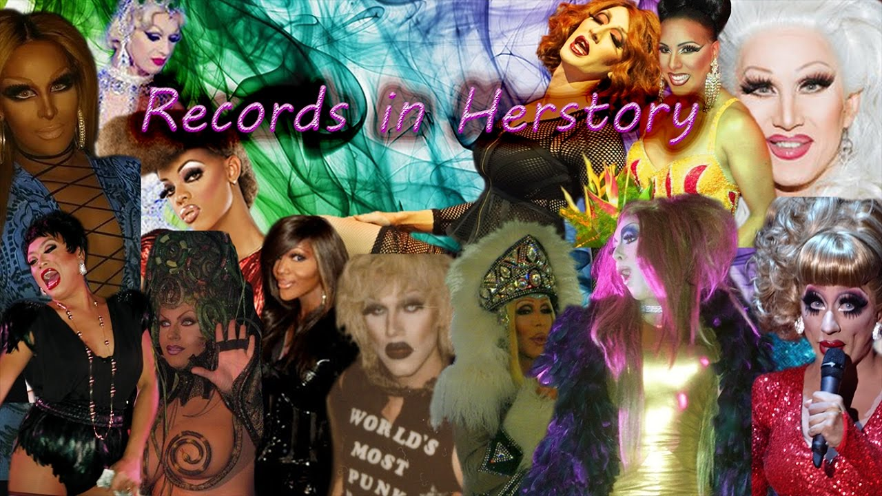 RuPaul's Drag Race - Records in Herstory