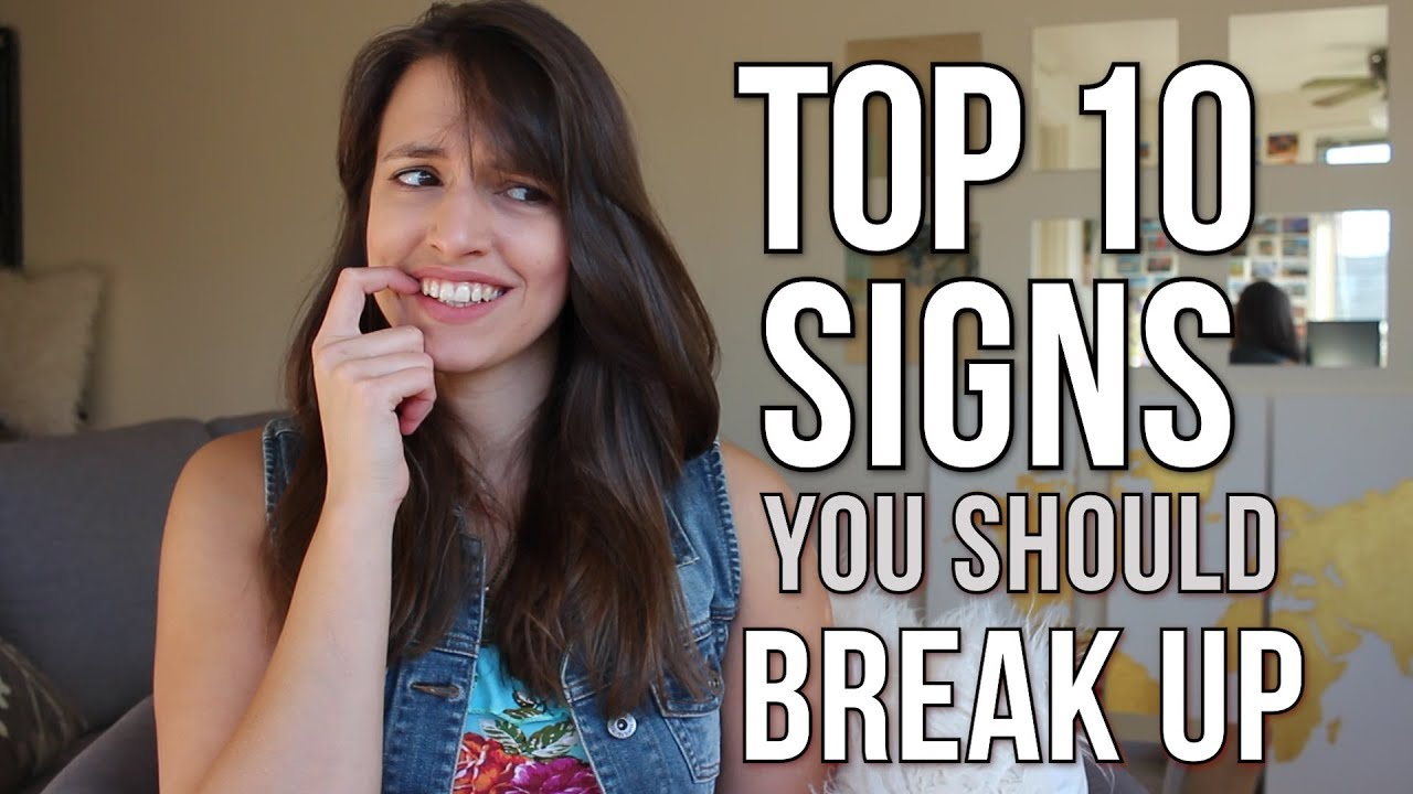 Signs You Should Break Up With Him