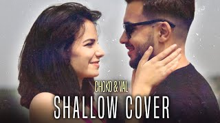 CHOKO x VAL (4Magic) - Shallow (cover)