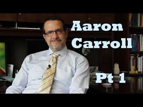 Aaron Carroll (Part 1) // Healthcare Triage