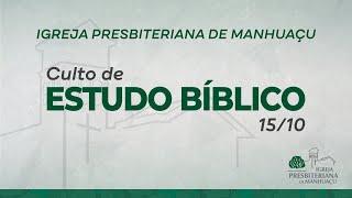 Culto de Estudo Bíblico - 15/10/20
