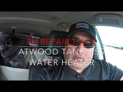 RV Repair Hack: Atwood Tankless Water Heater
