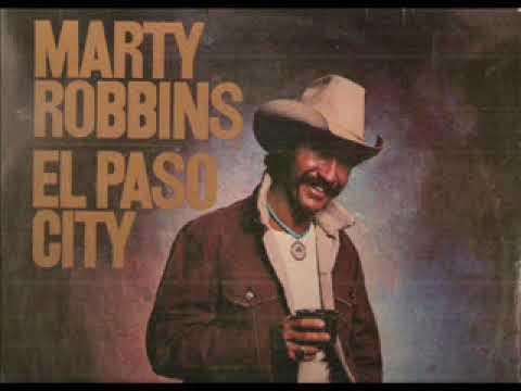 Marty Robbins ~ El Paso City