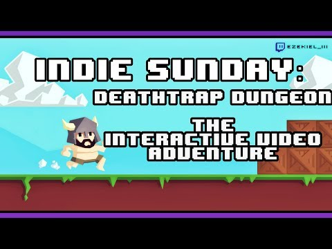 Indie Sunday: Deathtrap Dungeon: The Interactive Video Adventure