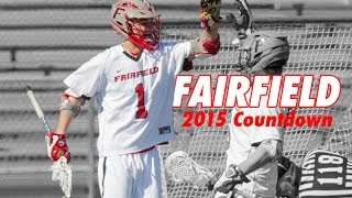 2015 College Lacrosse Countdown | Fairfield University