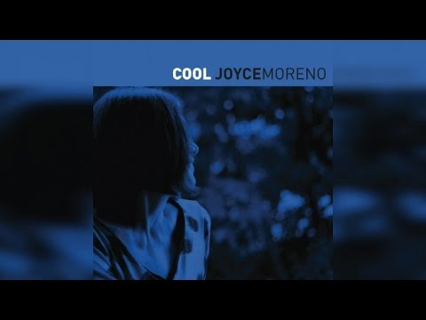 Joyce Moreno - Cool (Full Album Stream)