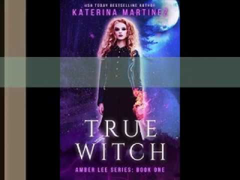 True Witch Amber Lee #1 by Katerina Martinez Book Review Movie