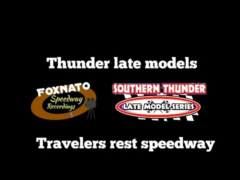 3/31/17 Thunder series Late models at Travelers rest speedway