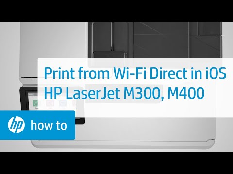 Print From IOS Using Wi-Fi Direct To Select HP LaserJet Pro M300, M400 Printers| HP LaserJet | HP