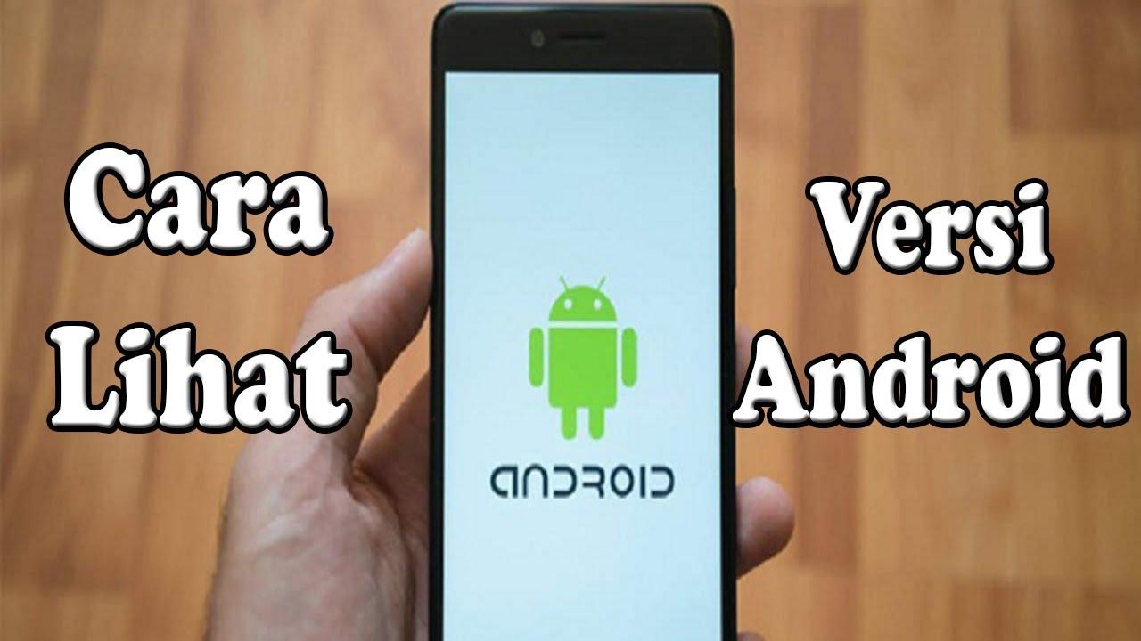 Cara Mengetahui Versi Android di Hp Samsung   Cara Lihat ...