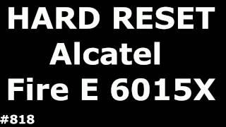 Скидання налаштувань на Алкатель з ОС Firefox (хард ресет Alcatel одне торкання вогонь e 6015X)