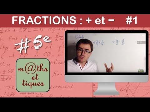 Effectuer des additions et soustractions de fractions (1) - Quatrième