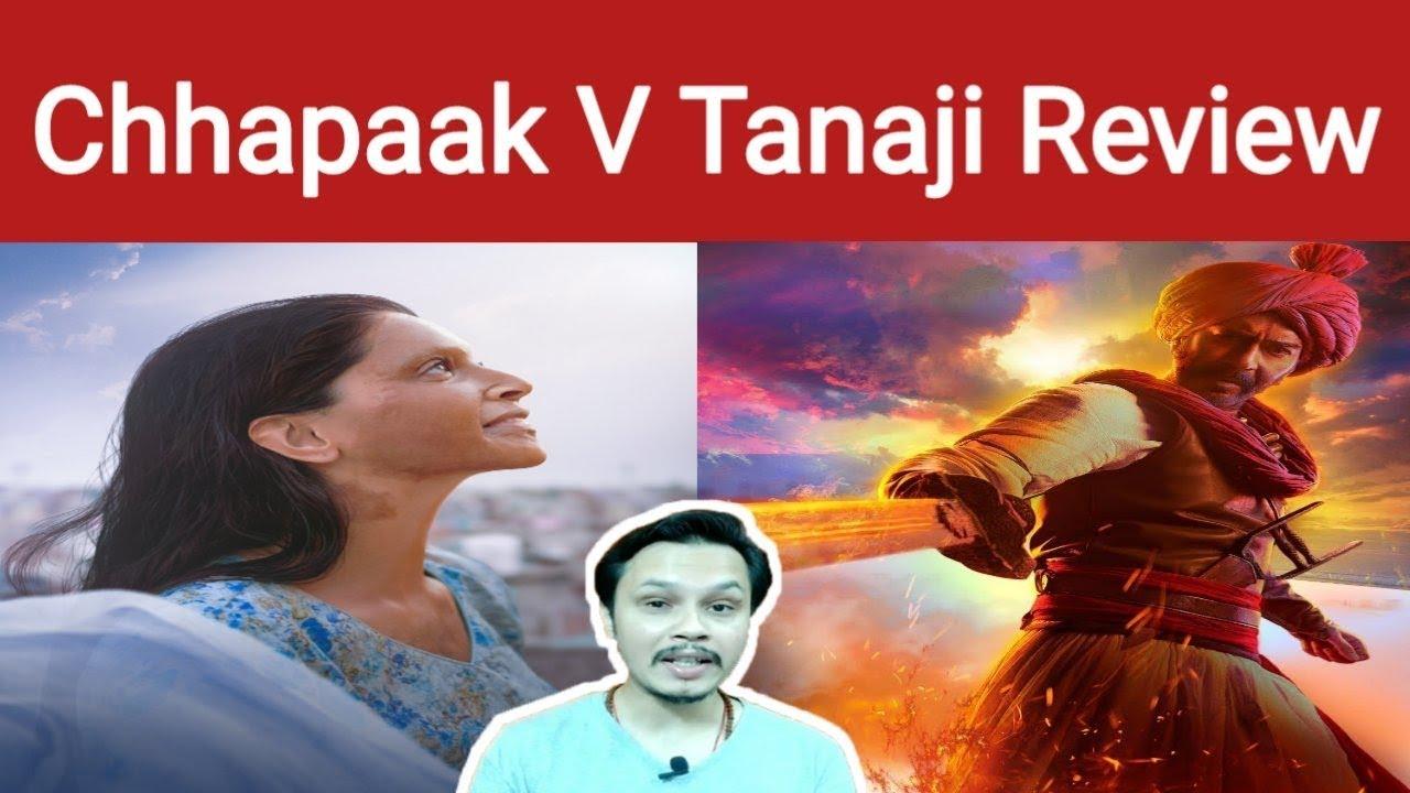 Chhapaak Vs Tanhaji Movie Review | Best Unbiased Movie ...