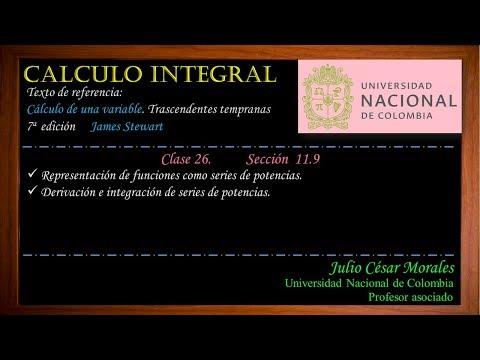 CLASE 26 PARTE 1 JULIO MORALES. CÁLCULO INTEGRAL. UNIVERSIDAD NACIONAL-SEDE MEDELLÍN