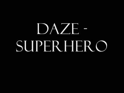 Daze - Superhero