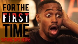 Surviving Ma's House | For The First Time