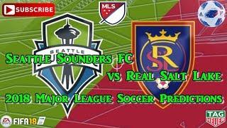 Seattle Sounders FC vs Real Salt Lake | 2018 Major League Soccer | Predictions FIFA 18