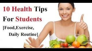 "10 must know health tips for students (food, exercise and daily routine ) -~-~~-~~~-~~-~- please watch: ""रिक्शेवाले का बेटा बना ias officer ! inspiring story..."
