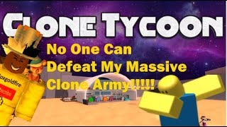 My Massive Clone Army Broken The Game!!!! Clone Tycoon 2 Roblox