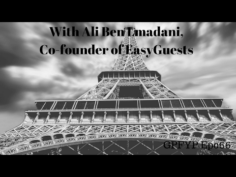Airbnb Hosting EP 66 With Ali Ben Lmadani, Co-Founder of EasyGuests