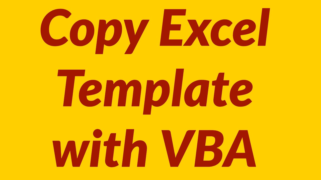 Worksheets Vba Delete Worksheet copy template with vba youtube vba