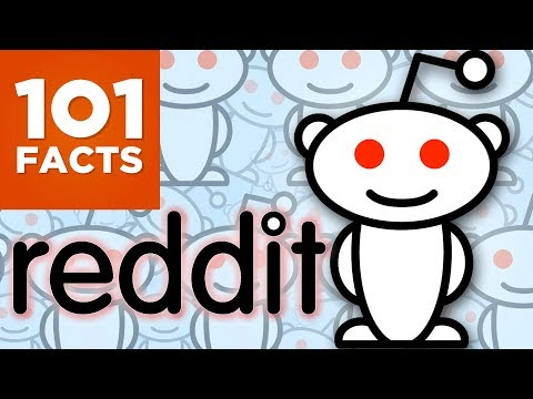 101 Facts About Reddit