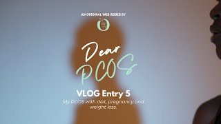 Dear PCOS - Vlog Entry 5: Maleni Suppiah