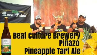 Beer Review: Beat Culture Brewery - Piñazo Pineapple Tart Ale