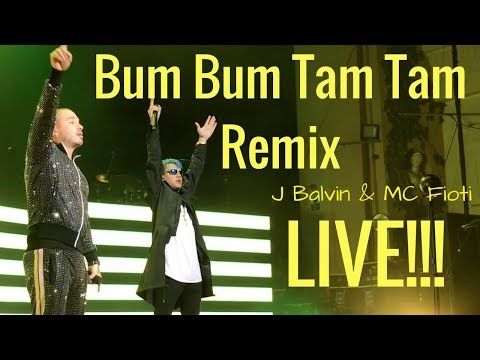 Bum Bum Tam Tam Remix - J Balvin & MC Fioti Live in Concierto!!!!
