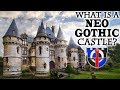 What is a Neo-Gothic Castle?