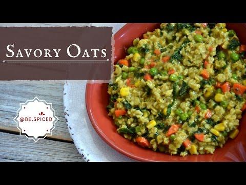 Ayurvedic Savory OATS | Delicious & Healthy | Breakfast | Vegan
