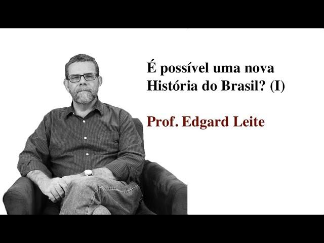 É possível uma nova História do Brasil?