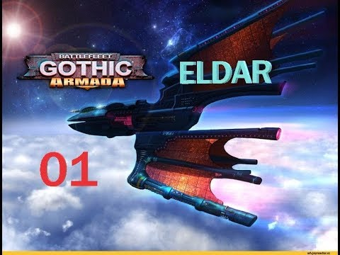 Battlefleet Gothic Armada: Eldar, Episode 01 - How do I fly this thing?