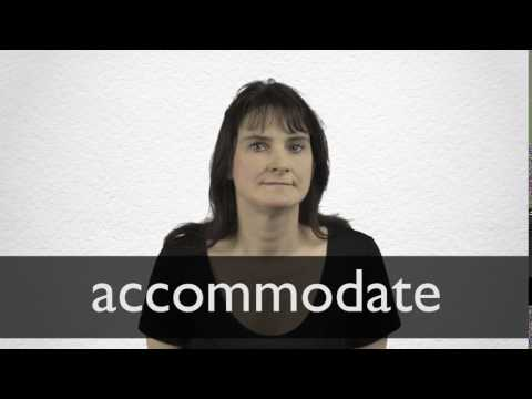 How to pronounce ACCOMMODATE in British English