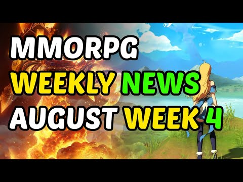 MMORPG Weekly News Recap August Week 4