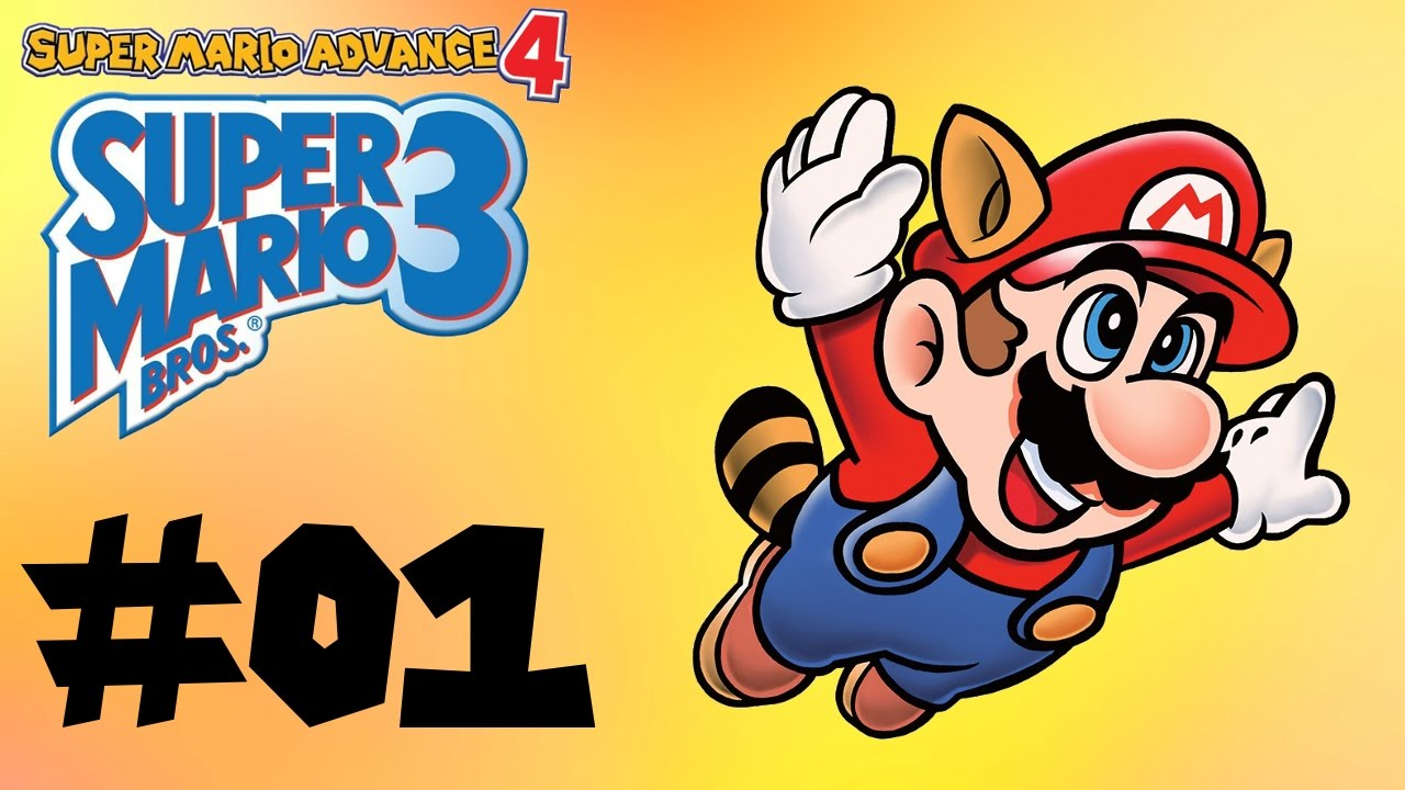 Super Mario Advance 4: Super Mario Bros  3 -- Part 1: Power of 3!