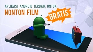 Video 5 Aplikasi Android Nonton Film dan TV Gratis! download MP3, 3GP, MP4, WEBM, AVI, FLV Juni 2017